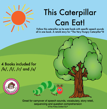 """""""This Caterpillar Can Eat!""""  A retold story for targeted s"""