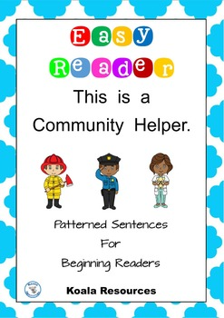 This Is A Community Helper Easy Reader Patterned Sentences