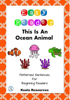 This Is An Ocean Animal Easy Reader Patterned Sentences fo