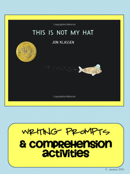 This Is Not My Hat Writing Prompts & Comprehension Activities
