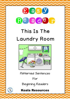 This Is The Laundry Room Easy Reader Patterned Sentences F