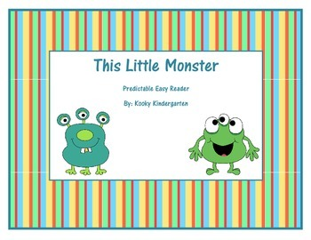 """This Little Monster"" Predictable Easy Reader"