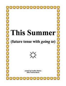 """This Summer (future tense with """"going to"""")"""