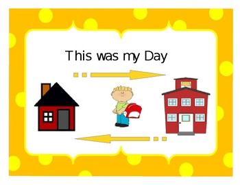 This Was My Day Interactive Home/School Communication Book