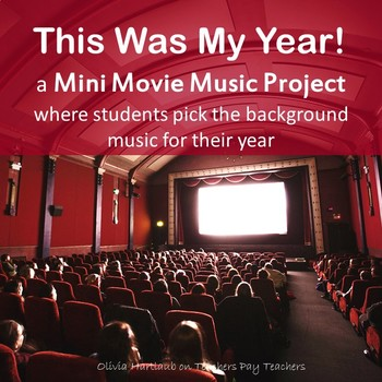 This Was My Year! Mini Movie Music Project
