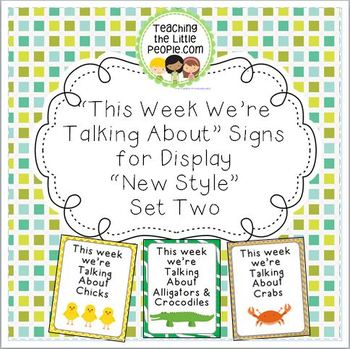 """This Week We're Talking About"" Theme Unit Signs, New Styl"