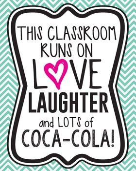 This classroom runs on love, laughter, and lots of coca-co