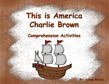 This is America Charlie Brown Comprehension Activities