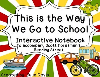 This is the Way We Go to School Interactive Notebook Journal