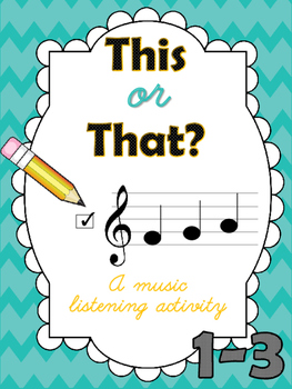 This or That? 1-3 A Music Listening Activity