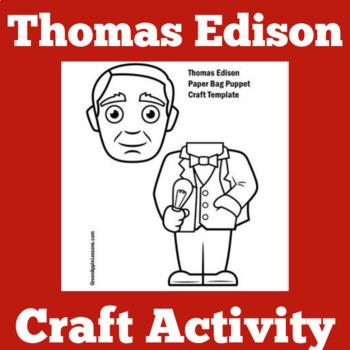 Thomas Edison Activity | Thomas Edison Craft | Thomas Edis