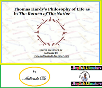 Thomas Hardy's Philosophy of Life as in The Return of The Native