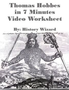 Thomas Hobbes in 7 Minutes Video Worksheet