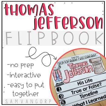 Thomas Jefferson Flip Book PLUS Colored Poster & Student C