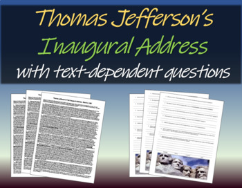 Thomas Jefferson's Inagural Address - background, text, an
