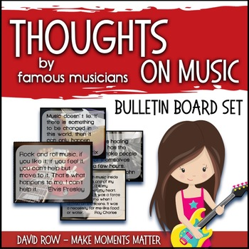 Thoughts on Music – Quotes by Famous Musicians Bulletin Board Set