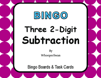 Three 2-Digit Subtraction BINGO and Task Cards