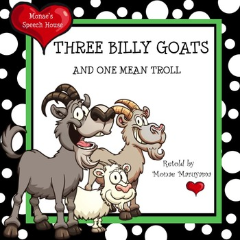 Three Billy Goats/Fairy Tales
