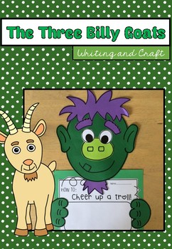 Three Billy Goats Gruff Writing Unit and Craftivity