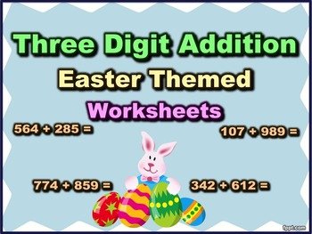 Three Digit Addition - Easter Themed Worksheets - Horizont