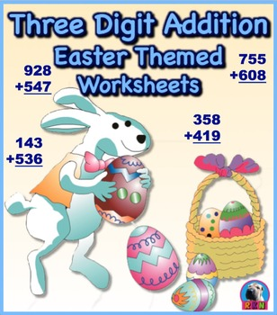 Three Digit Addition - Easter Themed Worksheets - Vertical