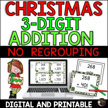 Three-Digit Addition NO regrouping task cards (Christmas theme)