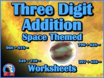 Three Digit Addition - Space Themed Worksheets - Horizonta