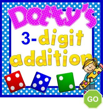 Three Digit Addition With Dice