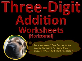 Three Digit Addition Worksheets - 15 pages (Horizontal)