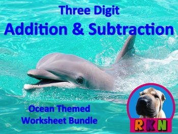 Three Digit Addition and Subtraction Worksheet Bundle (60