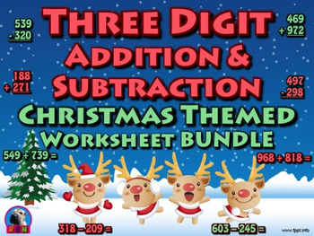 Three Digit Addition and Subtraction Worksheet Bundle - Ch