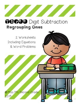 Three Digit Subtraction - Regrouping Ones