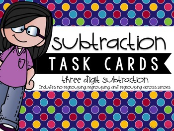 Three-Digit Subtraction Task Cards {Mixed With & Without R