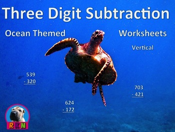 Three Digit Subtraction Worksheets - Ocean Themed - (15 Pa