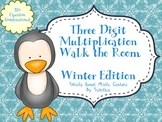 Three Digit multiplication Walk the Room Winter Edition