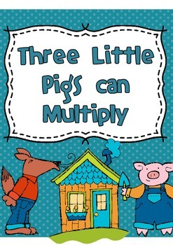 Three Little Pigs Can Multiply