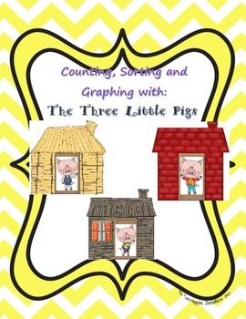 Three Little Pigs Sorting, Counting and Graphing Math Station