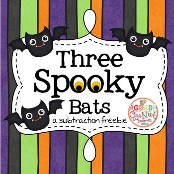 Three Spooky Bats Songtivity/Chantivity {Addition/Subtract