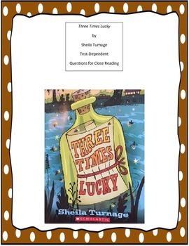 Three Times Lucky Chapter by Chapter Questions for Close Reading