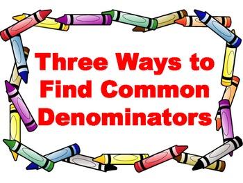 Three Ways to Make Common Denominators - Classroom Posters