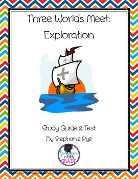 Three Worlds Meet-Explorers Study Guide and Assessment