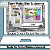 Three Worlds Meet SPRITE Google Drive Interactive Lesson