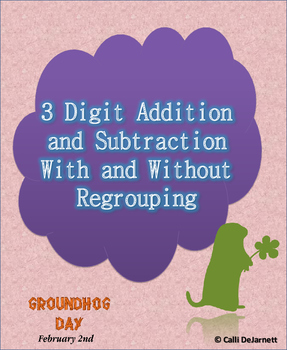 Three digit Subtraction/Addition With and Without Regroupi