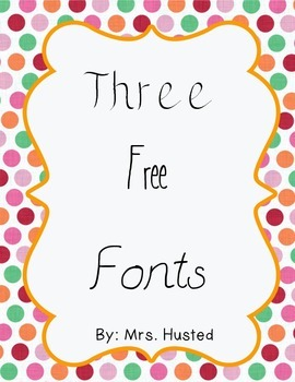 Three free fonts for personal and commercial use!
