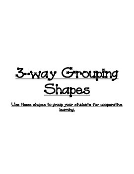 Three-way grouping shapes