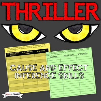 "CAUSE AND EFFECT & INFERENCE SKILLS ""THRILLER"" BY MICHAEL JACKSON"