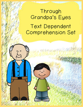 Through Grandpa's Eyes Close Reading Comprehension Questions