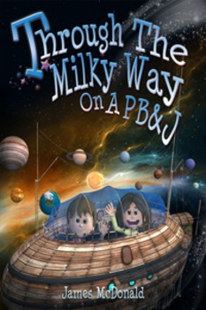 Through The Milky Way On A PB&J-A Solar System Adventure-Science