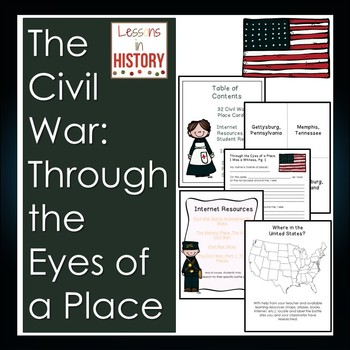 The Civil War: Through the Eyes of a Place (History and Ge
