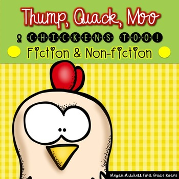 Thump Quack Moo & Chickens Too! A Fiction and Nonfiction M